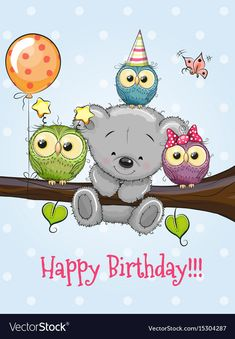 Three Owls and a Bear on a branch with balloon and bonnets Birthday Wishes For Kids, Happy Birthday Kids, Birthday Tags, Happy Birthday Pictures, Happy Birthday Messages, Happy Birthday Quotes, Happy Birthday Greetings, Branch Vector, Birthday Clipart