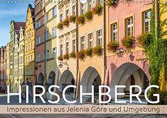 HIRSCHBERG Impressionen aus Jelenia Góra und Umgebung (Wa... https://www.amazon.de/dp/3665509696/ref=cm_sw_r_pi_dp_x_uMQ5xbVCN8BXC #Kalender2017 #Wandkalender #urban #Städte #2017 #Hirschberg #JenleniaGora #Polen #Schlesien #Niederschlesien #Altstadt #KalenderAltstadt #KalenderPolen