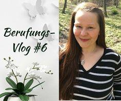 Berufungs-Vlog #6 - Was mich bewegt :-)