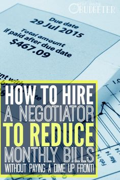 How to hire a negotiator to reduce monthly bills. I need to do this! I keep thinking I should call but I've been putting it off. I probably could have saved hundreds in the time it took me to actually make the call!