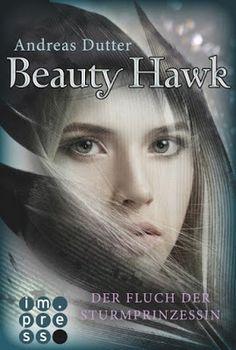 Bücher aus dem Feenbrunnen: Beauty Hawk. Der Fluch der Sturmprinzessin