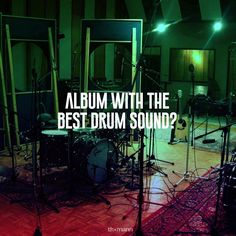 According to you, which album has the best recorded drum sound ever? #drums #drum #sound #music #album #stars