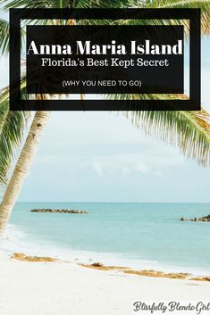 Anna Maria Island: Florida's Best Kept Secret. Don't miss out on all the need to know facts about visiting the island! #florida #vacation #travel #traveltips