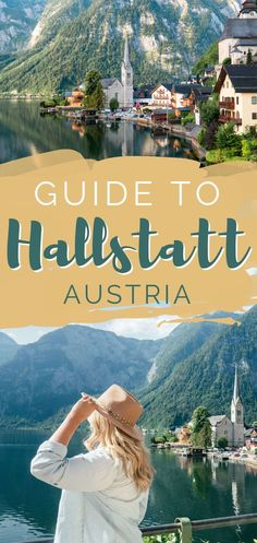 The Ultimate Guide to Hallstatt Austria The Republic of Rose Voyage Europe, Europe Travel Guide, Travel List, Travel Guides, Italy Travel, Italy Vacation, Travel Hacks, Travel Essentials, Vacation Spots
