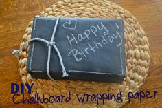 Make the best of everything!: Chalkboard Wrapping Paper