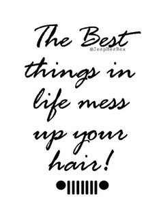 Mudding Quotes, Jeep Quotes, Hd Quotes, Jeep Wrangler Quotes, Life Quotes, Jeep Sayings, New Car Quotes, Qoutes, Inspirational Quotes