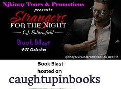 "#BookBlast + #Giveaway #StrangersForTheNight by @CJFallowfield on CaughtUpInBooks blog http://caughtupinbooks.wordpress.com/2014/10/10/book-blast-strangers-for-the-night-by-c-j-fallowfield  Also Enter the #Giveaway to win $10 Amazon GC, 1 Ebk of ""The Austin Series #1""  #EroticRomance #AdultRomance #BlogTour"