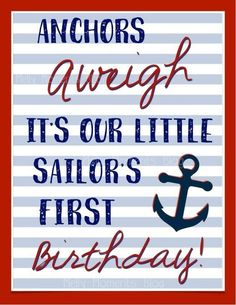 Nautical Themed Birthday poster - Anchors aweigh free printable available at Melly Moments Blog. Serves as the perfect party decor to celebrate your little sailor