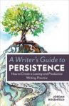 A Writer's Guide To Persistence Ebook