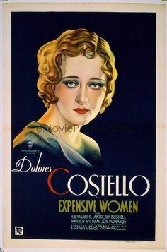 Expensive Women (1931) Stars: Dolores Costello, H.B. Warner, Warren William ~ Director: Hobart Henley