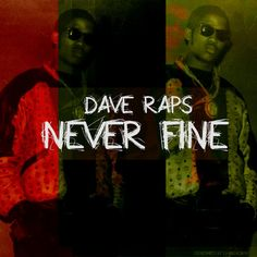 """New Music: Dave Raps """"Never Fine"""" #davedaze @daverapsILL- http://getmybuzzup.com/wp-content/uploads/2013/09/dave-raps1.jpg- http://getmybuzzup.com/new-music-dave-raps-never-fine-davedaze-daverapsill/-  Dave Raps """"Never Fine"""" Dave Raps drops a new joint on day 5 of his#davedaze series titled 'Never Fine'. Hehops on a Cyhi Tha Prynce instrumental prod by J Gramm to tell the world he is never content!   Let us know what you think in the comment area b"""