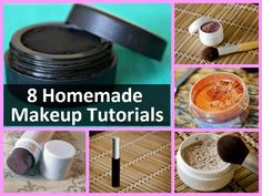 8 Homemade Makeup Tutorials