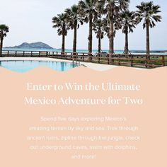 Win a 5-Day Trip to Mexico!