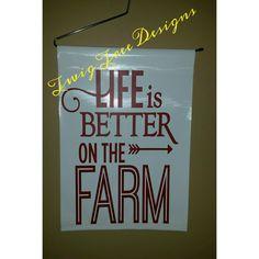 Life is Better on the Farm garden flag
