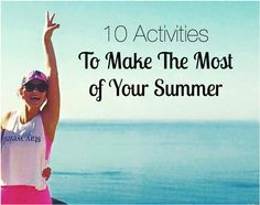 10 Activities to Make The Most of Your Summer #RockYourLegs
