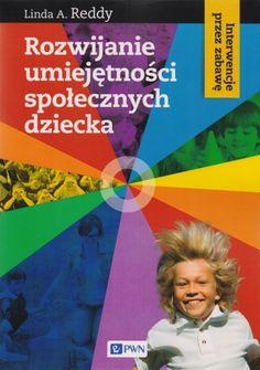 Okładka książki Rozwijanie umiejętności społecznych dziecka. Interwencje przez zabawę Autism, Activities For Kids, Teacher, Education, Children, My Love, Books, Adhd, Black Tie