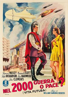 La vita futura (Things to Come) è un film di fantascienza di William Cameron Menzies del 1936. È liberamente tratto dal romanzo di H. G. Wells The Shape of Things to Come (1933). In Italia è stato distribuito una prima volta nel 1937 dalla Mander Film e una seconda volta nel 1953, con il titolo Nel 2000 guerra o pace?