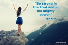 Be STRONG!! Eph. 6:10 teen sexual purity true love waits Christian quotes teensexualpurity.com facebook.com/teenpurity