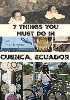7 things to do in Cuenca #Ecuador