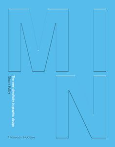 Min: The New Simplicity in Graphic Design, By Stuart Tolley, Thames & Hudson, 288 pages, $45