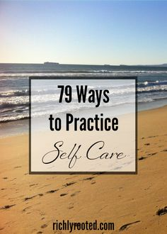 Hands down, this is the best list of self-care ideas I've come across! If you ever lack for inspiration and ideas for practicing self care, refer to this list and pick something that refreshes your body, mind, or soul.