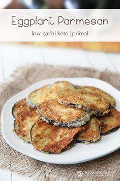 Eggplant Parmesan (low-carb, keto, primal)