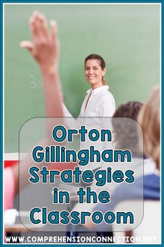 Orton Gillingham strategies are not just for tutors. OG teaching strategies are great for teachers in the classroom too. Check out this post to learn ways you can add them to your teaching repertoire.