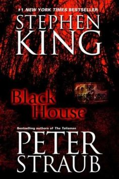 Stephen King Books - Black House-started reading this after the talisman, hooked!