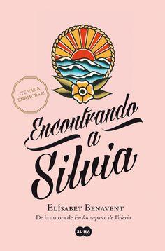Encontrando a Silvia - ELISABET BENAVENT  10/10 19/07/15  al 19/07/15