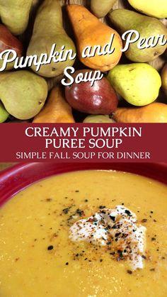 Fall Soup Recipes, Pear Recipes, Pumpkin Recipes, Slow Cooker Recipes, Crockpot Recipes, Cooking Recipes, Pumpkin Soup, Pumpkin Puree, Pureed Soup