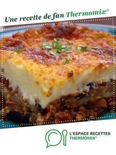 Snack Mix Recipes 79889 Light moussaka by cilou from Hauts de France. A fan recipe to find in the Main dish - various category on www.fr, from Thermomix®. Snack Mix Recipes, Cake Mix Recipes, Smoothie Recipes, Easy Cheesecake Recipes, Easy Cookie Recipes, Slow Cooker Recipes, Beef Recipes, Musaka, Jars