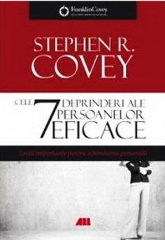Cele 7 deprinderi ale persoanelor eficace, editia a Stephen R Covey, Dale Carnegie, Good Books, Amazing Books, Einstein, Face, Blog, Literatura, Great Books