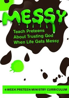 This FREE Preteen Ministry curriculum is perfect for Children's Church or Sunday School. Teach preteens about trusting God when life gets messy.