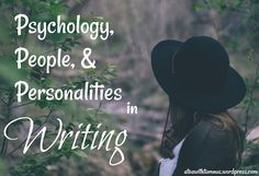 Psychology, People, and Personalities in Writing - Tea withTumnus