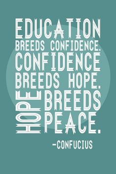 Education Breeds Confidence Graduation Quotes