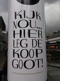 Krijg de ..... Rotterdam, Rotten, Netherlands, Holland, Dutch, Messages, Humor, City, School