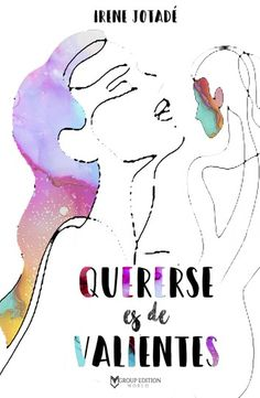 Buy Quererse es de valientes by Irene Jotadé and Read this Book on Kobo's Free Apps. Discover Kobo's Vast Collection of Ebooks and Audiobooks Today - Over 4 Million Titles! Irene, Friends Show, Best Friends, Great Books, I Got This, Smurfs, Audiobooks, I Am Awesome, This Book