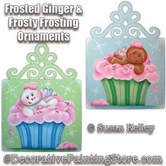 Frosted Ginger and Frosty Frosting Ornaments ePacket - Susan Kelley - PDF DOWNLOAD #decoartproject #paintingpattern #christmasornament