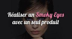 Réaliser un Smoky Eyes avec un seul produit - http://www.smoky-eyes.org/smoky-eyes-un-produit/ #smokyeyes => http://www.smoky-eyes.org/