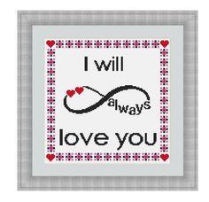 Cross stitch pattern I Will Always Love You,Instant download PDF, Valentines Day Cross Stitch Pattern