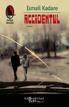 Accidentul Ismail Kadare, Reading Lists, Songs, Baseball Cards, Albania, Movies, Movie Posters, Literatura, Police Officer