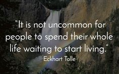 11 Eckhart Tolle Quotes To Inspire Your Day - mindbodygreen.com