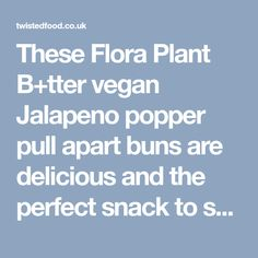 These Flora Plant B+tter vegan Jalapeno popper pull apart buns are delicious and the perfect snack to share with friends! Vegan Jalapeno Poppers, Vegan Mozzarella, Twisted Recipes, Vegan Cream Cheese, Pull Apart, Nutritional Yeast, Buns, Food Print, Flora