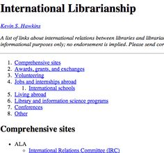 A list of links about international relations between libraries and librarians, with a focus on information for Americans interested in making connections abroad.
