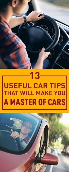 13 Useful Car Tips That Will Make You A Master Of Cars