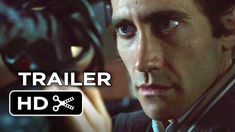 Jake Gyllenhaal films crashes, fires, & murder as an LA crime journalist in the 1st full trailer for #Nightcrawler.