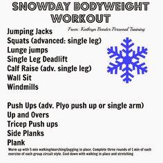 The Vegetarian Runner: Snowday bodyweight Workout