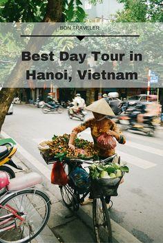 Best Day Tour in Hanoi, Vietnam