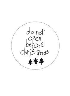 Sticker wit/zwart 'Do not open before christmas'