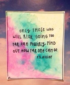 7.5 by 9 - Sharpie and watercolors on watercolor paper - T.S. Elliot quote on Etsy, $8.00